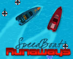Speed Boat Runaways